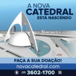 A NOVA CATEDRAL ESTÁ NASCENDO