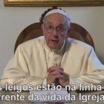 Papa pede orações pelos fiéis leigos
