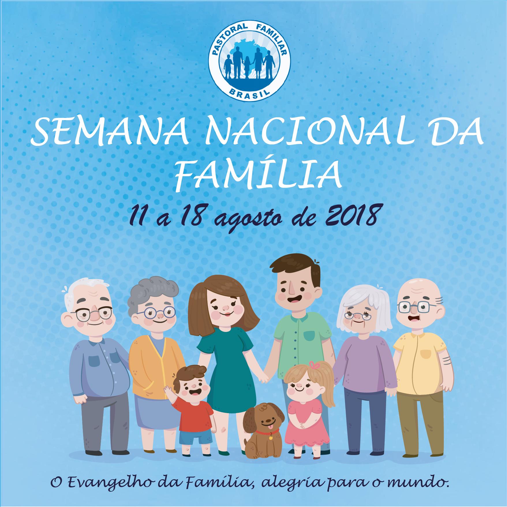Semana Nacional da Família 2018
